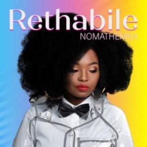 Rethabile - Nomathemba